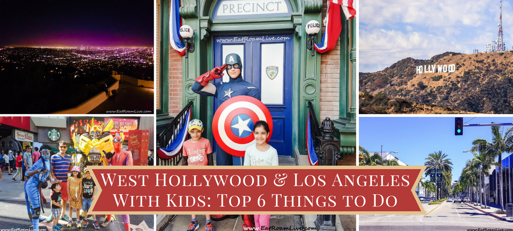 West Hollywood & Los Angeles with Kids
