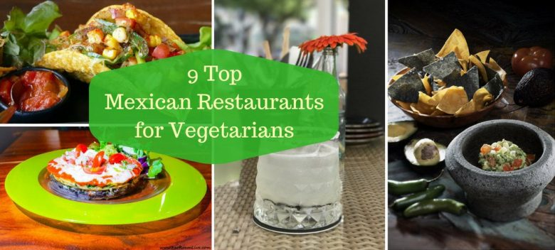Best Mexican Restaurants, Singapore for Vegetarians